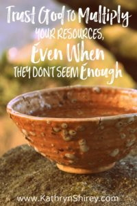 rough earthenware pottery bowl of soup | Trust God to Multiply Your Resources Even When They Don't Seem Enough