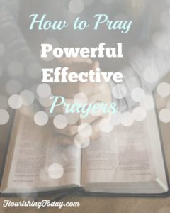 How-to-Pray-Powerful-Effective-Prayers